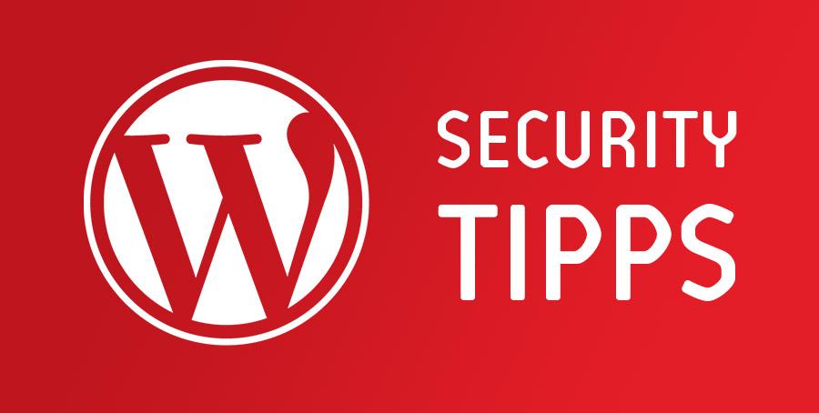 WordPress Sicherheits-Tipps